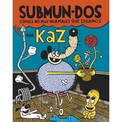 SUBMUN-DOS.COMICS NO MUY NORMALES QUE DIGAMOS