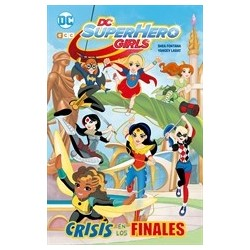 DC SUPER HERO GIRLS: CRISIS EN LOS FINALES