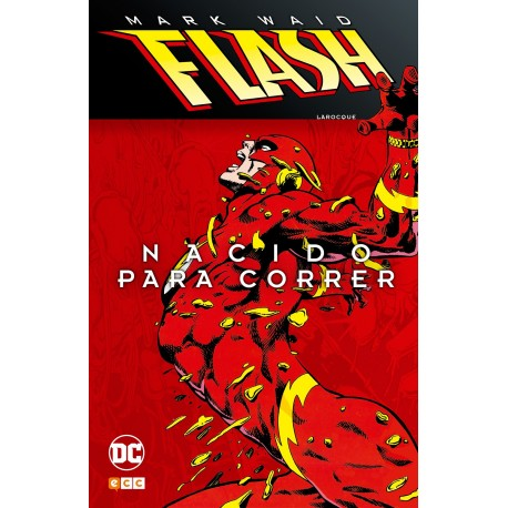 FLASH DE MARK WAID: NACIDO PARA CORRER