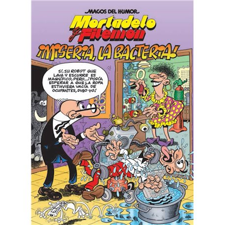 MAGOS HUMOR 172. ¡MISERIA, LA BACTERIA! (MORTADELO Y FILEMON)