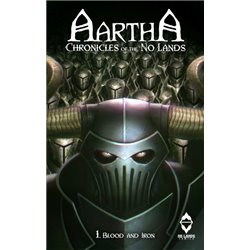 AARTHA. CHRONICLES OF THE NO LANDS 01. SENDAS DE SANGRE