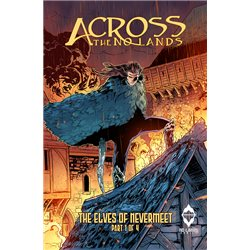 ACROSS THE NO LANDS: LOS ELFOS DE NEVERMEET. PARTE 1 DE 2
