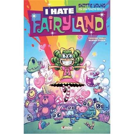 I HATE FAIRYLAND 03. BUENA CHICA
