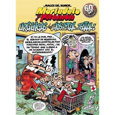 MAGOS HUMOR 194: URGENCIAS DEL HOSPITAL...¡FATAL! (MORTADELO Y FILEMON)