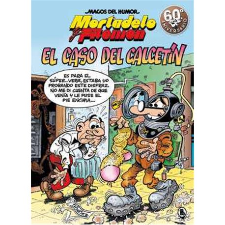 MAGOS HUMOR 195: EL CASO DEL CALCETIN (MORTADELO Y FILEMON)