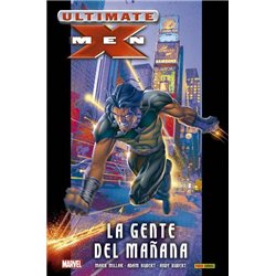 ULTIMATE INTEGRAL. ULTIMATE X-MEN 01. LA GENTE DEL MAÑANA
