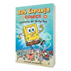 BOB ESPONJA 01. HISTORIAS EN SEALLY SEA (COMIC)