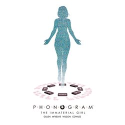 PHONOGRAM 3. THE IMMATERIAL GIRL