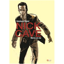 NICK CAVE: MERCY ON ME (SEGUNDA EDICIÓN)