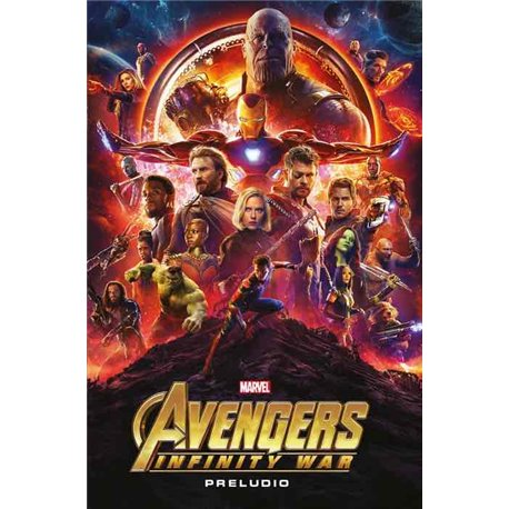 MARVEL CINEMATIC COLLECTION 10. AVENGERS: INFINITY WAR - PRELUDIO