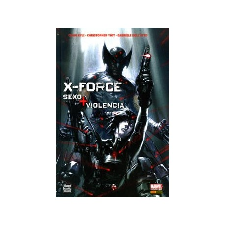 X-FORCE: SEXO Y VIOLENCIA (MARVEL GRAPHIC NOVELS)